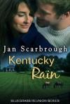 Kentucky Rain - Jan Scarbrough