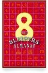The Sleepers Almanac No. 8 - Zoe Dattner, Louise Swinn, Belinda Rule, Eric Yoshiaki Dando