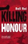 Killing Honour - Bali Rai