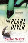 The Pearl Diver: A Novel - Sujata Massey