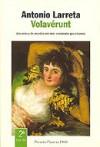 Volaverunt (Coleccion Autores espanoles e hispanoamericanos) - Antonio Larreta