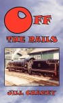 Off the Rails - Jill Chaney