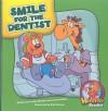 Smile For The Dentist (Herbster Readers) - Cecilia Minden, Joanne Meier, Bob Ostrom