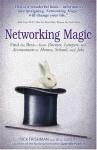 Networking Magic - Rick Frishman, Jill Lublin, Mark Steisel