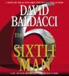 The Sixth Man - Ron McLarty, David Baldacci