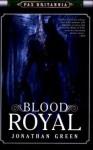 Blood Royal - Jonathan Green