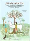 The Serial Garden: The Complete Armitage Family Stories (eBook) - Joan Aiken, Garth Nix