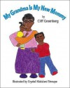 My Grandma Is My New Mommy - Cliff Greenberg