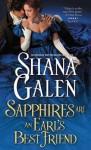 Sapphires Are an Earl's Best Friend - Shana Galen