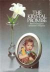 The Krystal Promise - Blaine M. Yorgason, Brenton G. Yorgason