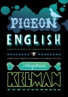 Pigeon English - Stephen Kelman, Holly Macdonald, Paul van der Lecq