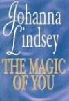 The Magic of You (Malory Family, #4) - Johanna Lindsey