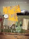 Stubborn Twig: Three Generations in the Life of a Japanese American Family (Audio) - Lauren Kessler, Christine Williams