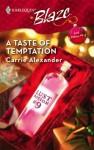 A Taste Of Temptation - Carrie Alexander