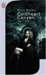 Coldheart Canyon - Clive Barker, Jean Esch