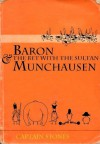 Baron Munchausen and the Bet with the Sultan - Simon Jones