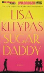 Sugar Daddy (Travis Family #1) - Lisa Kleypas, Jeannie Stith