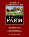 Starting & Running Your Own Small Farm Business - Sarah Aubrey
