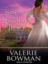 Secrets of a Runaway Bride - Valerie Bowman, Justine Eyre