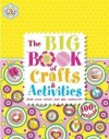Big Book of Crafts and Activities - James Mitchem, Dave King