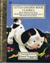 Three Best-Loved Tales by Gustaf Tenggren: Thumbelina; Tawny Scrawny Lion; The Poky Little Puppy (Little Golden Book) - Gustaf Tenggren