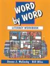 Word By Word: Literacy Workbook - Steven J. Molinsky, Bill Bliss