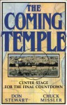 The Coming Temple: Center Stage For The Final Countdown - Don Stewart
