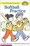 Softball Practice - Grace Maccarone, Betsy Lewin