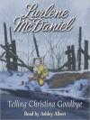 Telling Christina Goodbye (Audio) - Lurlene McDaniel, Ashley Albert