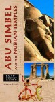 Egypt Pocket Guide: Abu Simbel and the Nubian Temples (Egypt Guides) - Alberto Siliotti