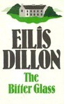 The Bitter Glass - Eilís Dillon