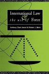 International Law And The Use Of Force: Beyond The Un Charter Paradigm - Anthony Clark Arend