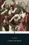 In Defence of the Republic - Cicero, Siobhan Mcelduff