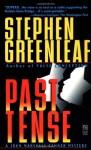 Past Tense - Stephen Greenleaf