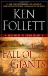 Fall of Giants (The Century Trilogy #1) - Ken Follett