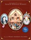 The Racketty-Packetty House: 100th Anniversary Edition - Frances Hodgson Burnett, Wendy Anderson Halperin