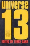 Universe 13 - Terry Carr, Kim Stanley Robinson, Michael Bishop, Lucius Shepard, Bruce Sterling, Leanne Frahm