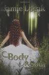 Body and Soul - Jamie Loeak