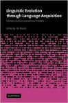 Linguistic Evolution Through Language Acquisition - Ted Briscoe