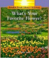 What's Your Favorite Flower? - Allan Fowler