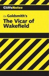 CliffsNotes on Goldsmith's The Vicar of Wakefield - James Lamar Roberts