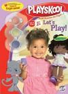 Let's Play! (Playskool) - Maggie Testa, Steve Haefele