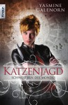 Katzenjagd (Otherworld / Sisters of the Moon #8) - Yasmine Galenorn, Katharina Volk