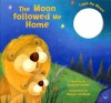 The Moon Followed Me Home [With Light Up Moon] - Elizabeth Bewley