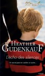 L'écho des silences (Best-Sellers) (French Edition) - Heather Gudenkauf