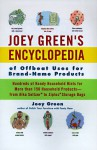 Joey Green's Encyclopedia of Offbeat Uses for Brand Name Products - Joey Green