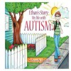 Ethan's Story; My Life with Autism - Ethan Rice, Crystal Ord
