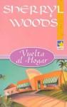 Vuelta al hogar - Sherryl Woods