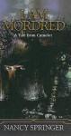 I Am Mordred: A Tale from Camelot - Nancy Springer