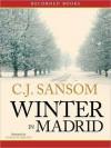 Winter in Madrid (MP3 Book) - C.J. Sansom, Gordon Griffin